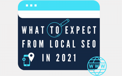 What to Expect from Local SEO in 2021